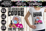 Go ahead and Cough One Mo Time Sports Font SVG DXF EPS PNG