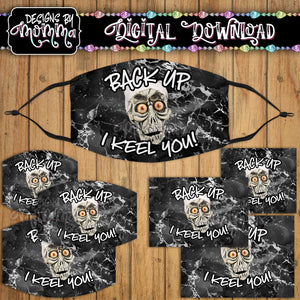 Achmed Back up I Keel You Face Cover Mask PNG Sublimation Design