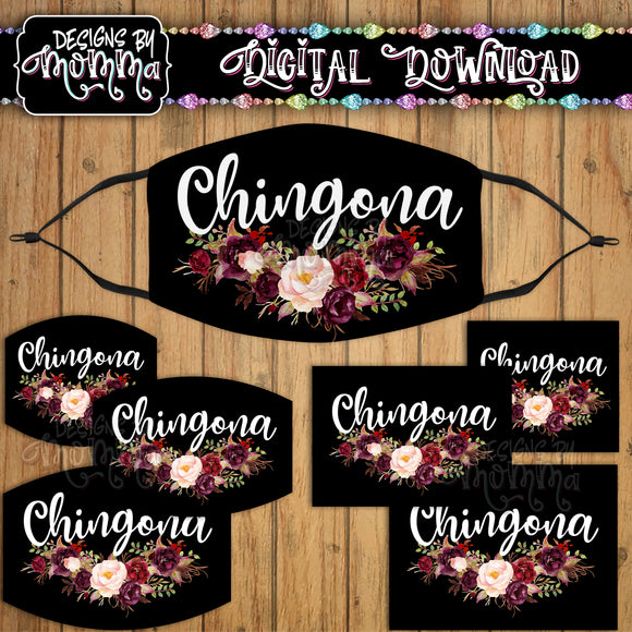 Chingona Floral Script Face Cover Mask PNG Sublimation Design