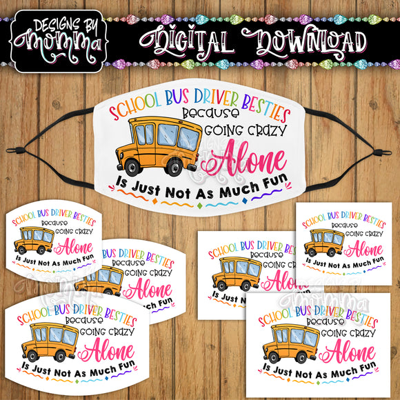 School Bus Driver Besties on White Face Cover Mask PNG Sublimation Design