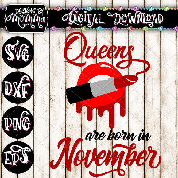 Queens are born in November Lips Lipstick SVG DXF EPS PNG