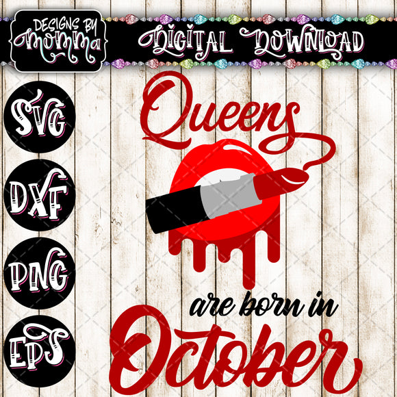 Queens are born in October Lips Lipstick SVG DXF EPS PNG