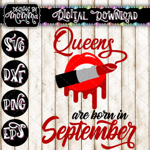 Queens are born in September Lips Lipstick SVG DXF EPS PNG
