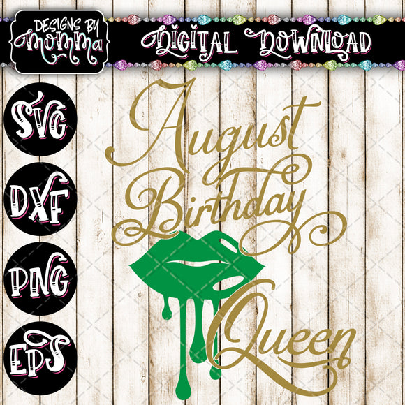 August Birthday Queen Lips SVG DXF EPS PNG