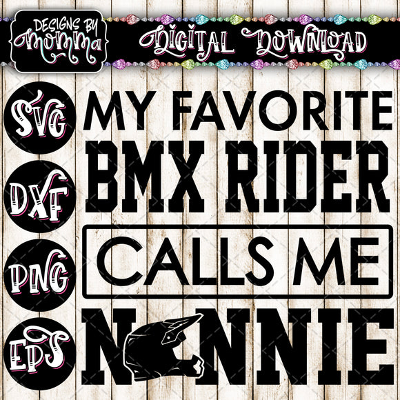 My Favorite BMX Rider calls me Nonnie SVG DXF EPS PNG