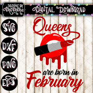 Queens are born in February Lips Lipstick SVG DXF EPS PNG