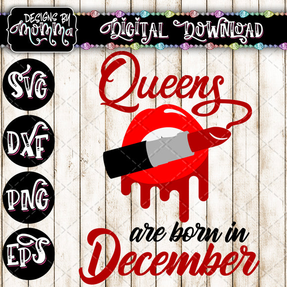 Queens are born in December Lips Lipstick SVG DXF EPS PNG