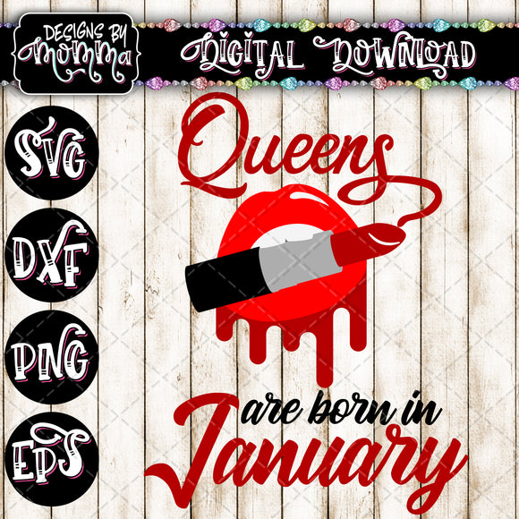 Queens are born in January Lips Lipstick SVG DXF EPS PNG