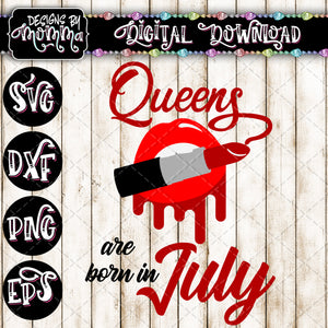 Queens are born in July Lips Lipstick SVG DXF EPS PNG