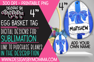 Egg Basket Tag Blue with Bow Sublimation Design