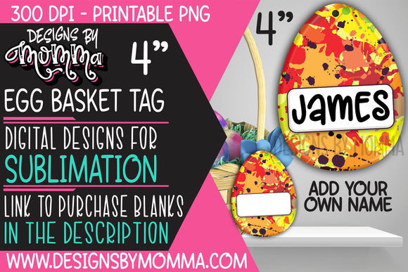 Egg Basket Tag Orange Splatter Sublimation Design