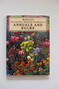 Rodale's Annuals and Bulbs | Found