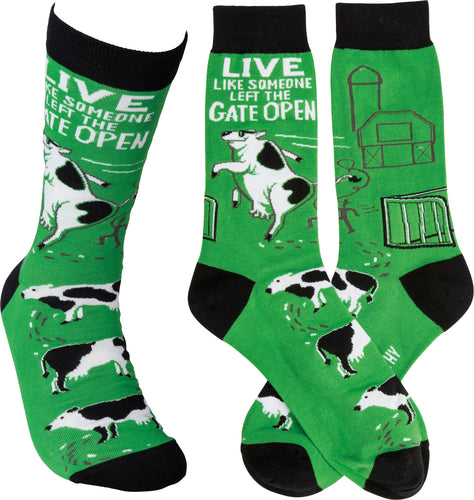 Live Like Someone Left The Gate Open: Cow Socks (Unisex)