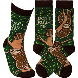 Don't Rush Me- Sloth Socks (Unisex)