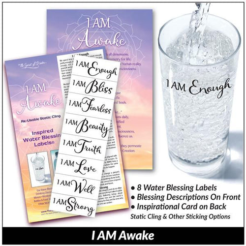 I AM Awake - Water Blessing Label®