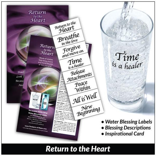Return to the Heart - Water Blessing Label®