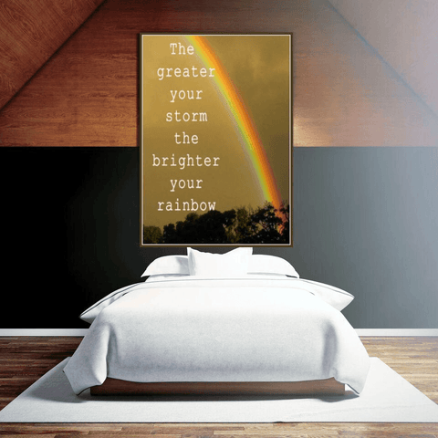 Image of Greater Storm Brighter Rainbow Or Choose Your Own Quote