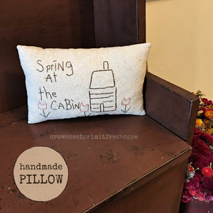 Pillow- Handmade Spring at the Cabin