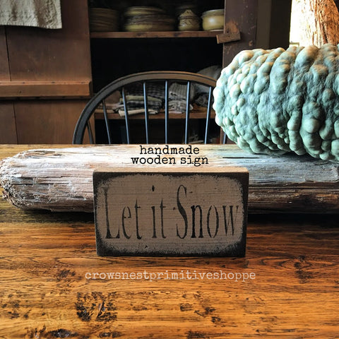 Wooden Sign- Let It Snow Small