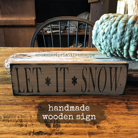 Wooden Sign- Let It Snow