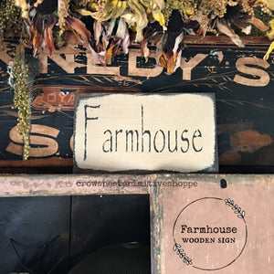 Wooden Sign- Farmhouse