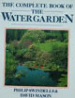 The Complete Book of the Watergarden