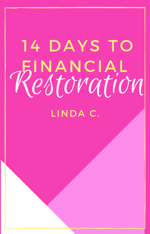 C-14 Days To Financial Restoration( Instant download) ON SALE!