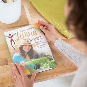 The Body Ecology Living Cookbook