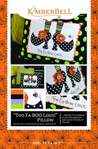 """Too Fa-Boo-Lous"" Pillow"