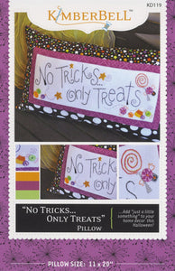 """No Tricks...Only Treats"