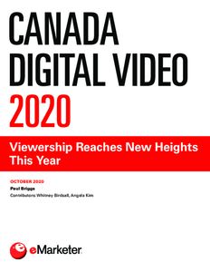 Canada Digital Video 2020: Viewership Reaches New Heights This Year