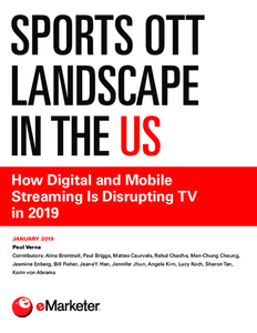 Sports OTT Landscape in the US: How Digital and Mobile Streaming Is Disrupting TV in 2019