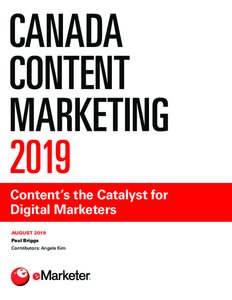 Canada Content Marketing 2019: Content's the Catalyst for Digital Marketers