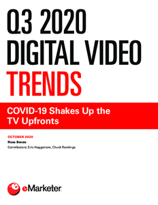 Q3 2020 Digital Video Trends : COVID-19 Shakes Up the TV Upfronts