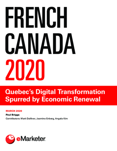 French Canada 2020: Quebec's Digital Transformation Spurred by Economic Renewal