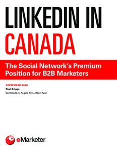 LinkedIn in Canada: The Social Network's Premium Position for B2B Marketers
