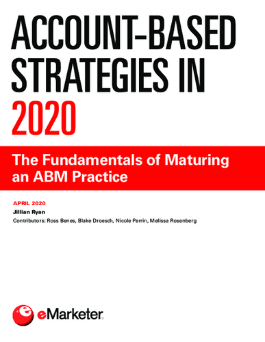 Account-Based Strategies in 2020: The Fundamentals of Maturing an ABM Practice