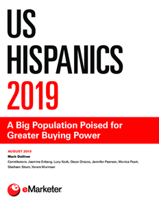US Hispanics 2019: A Big Population Poised for Greater Buying Power