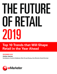 The Future of Retail 2019: Top 10 Trends that Will Shape Retail in the Year Ahead