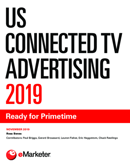 US Connected TV Advertising 2019: Ready for Primetime