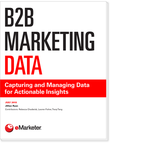 B2B Marketing Data: Capturing and Managing Data for Actionable Insights