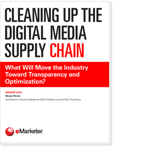 Cleaning Up the Digital Media Supply Chain: What Will Move the Industry Toward Transparency and Optimization?