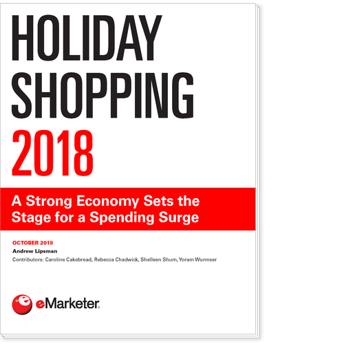 Holiday Shopping 2018: A Strong Economy Sets the Stage for a Spending Surge