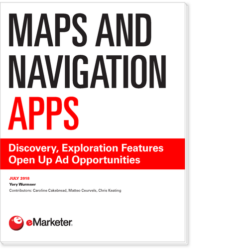 Maps and Navigation Apps: Discovery, Exploration Features Open Up Ad Opportunities