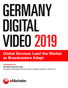 Germany Digital Video 2019: Global Services Lead the Market as Broadcasters Adapt