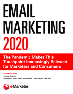 Email Marketing 2020: The Pandemic Makes This Touchpoint Increasingly Relevant for Marketers and Consumers