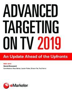 Advanced Targeting on TV 2019: An Update Ahead of the Upfronts
