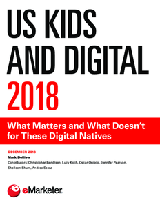 US Kids and Digital 2018: What Matters and What Doesn't for These Digital Natives