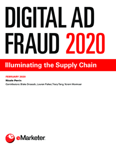 Digital Ad Fraud 2020: Illuminating the Supply Chain