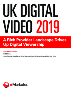 UK Digital Video 2019: A Rich Provider Landscape Drives Up Digital Viewership